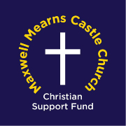 Maxwell Mearns Castle Church Christian Support Fund